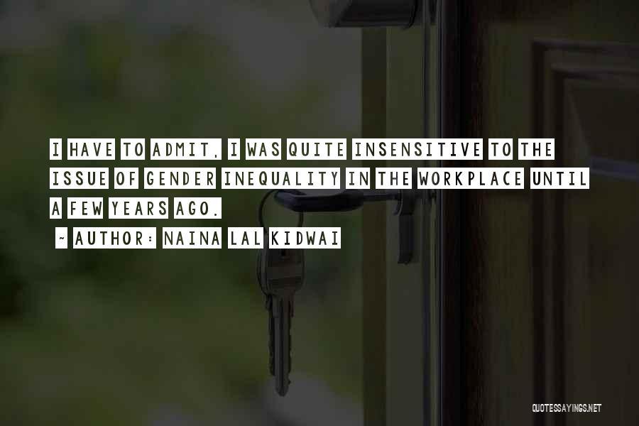 I'm Not Insensitive Quotes By Naina Lal Kidwai