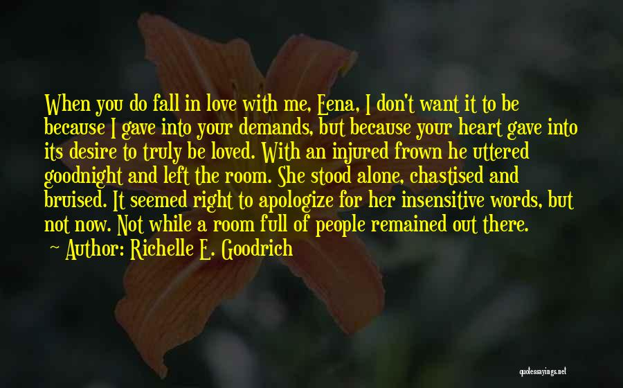I'm Not Insensitive Quotes By Richelle E. Goodrich