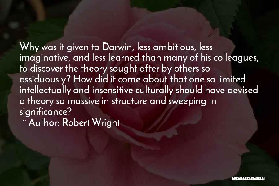 I'm Not Insensitive Quotes By Robert Wright