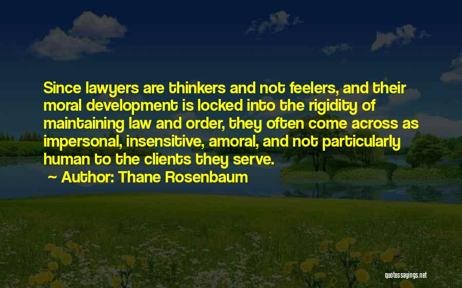 I'm Not Insensitive Quotes By Thane Rosenbaum
