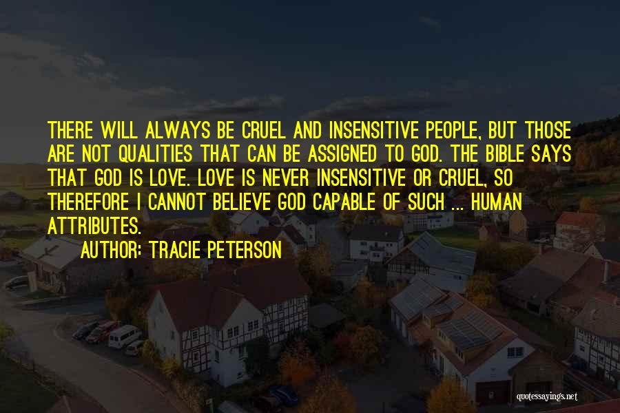I'm Not Insensitive Quotes By Tracie Peterson