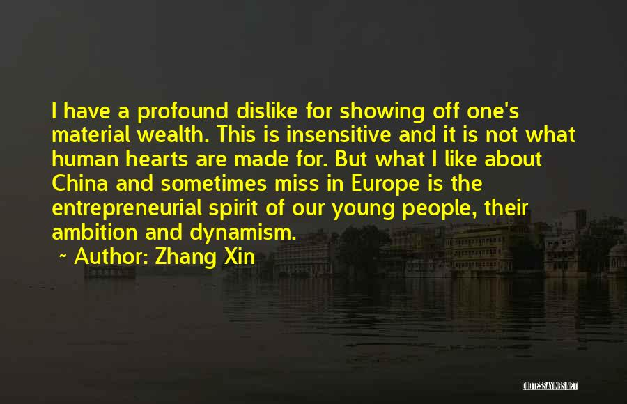 I'm Not Insensitive Quotes By Zhang Xin