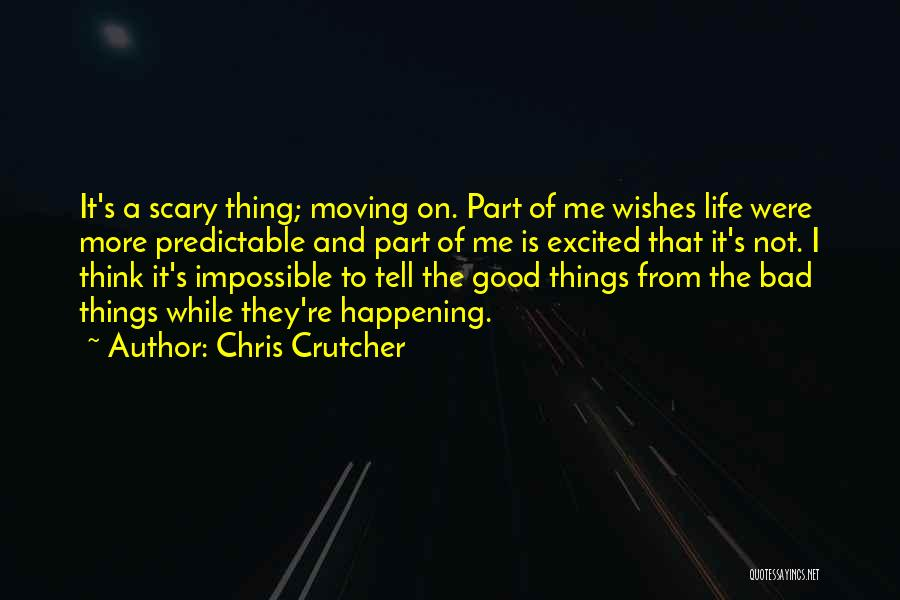 I'm Not Predictable Quotes By Chris Crutcher