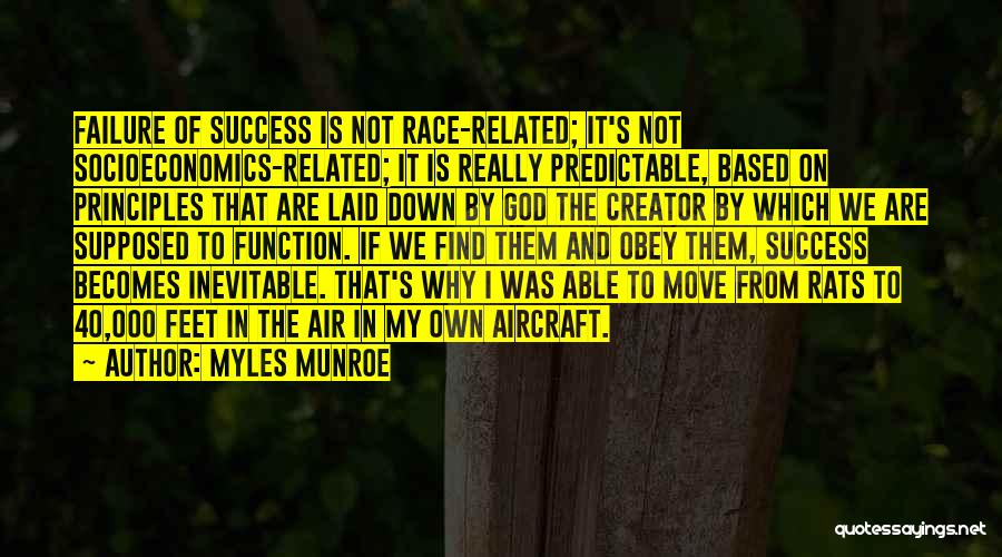 I'm Not Predictable Quotes By Myles Munroe