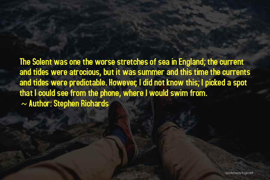 I'm Not Predictable Quotes By Stephen Richards