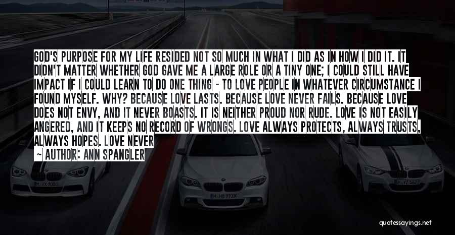 I'm Not Proud Of Myself Quotes By Ann Spangler