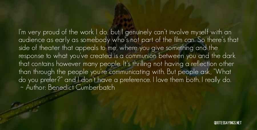 I'm Not Proud Of Myself Quotes By Benedict Cumberbatch