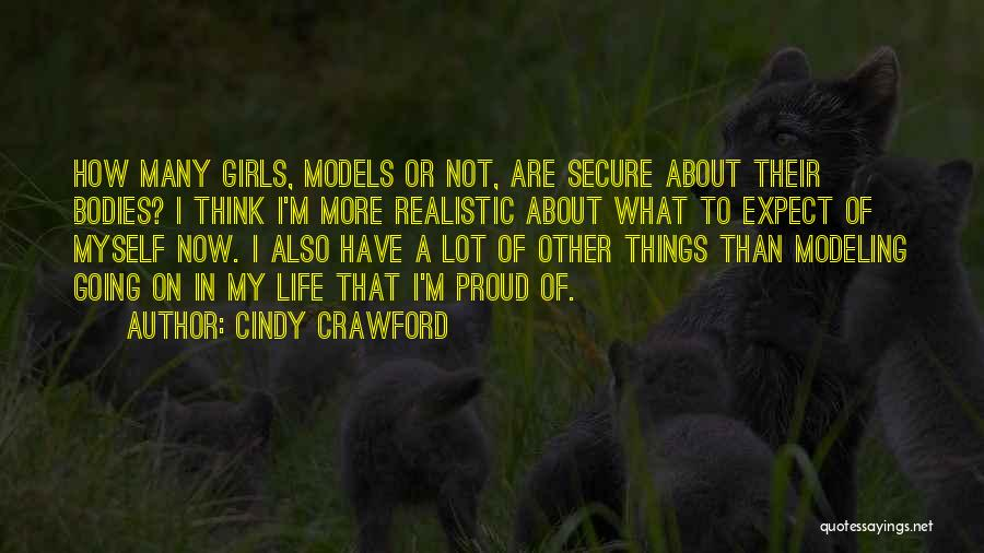 I'm Not Proud Of Myself Quotes By Cindy Crawford