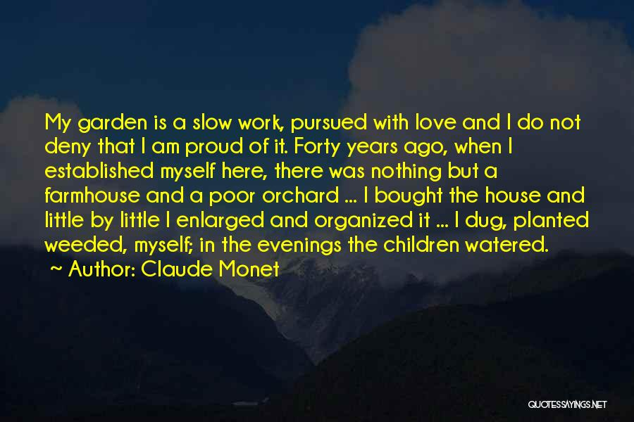 I'm Not Proud Of Myself Quotes By Claude Monet