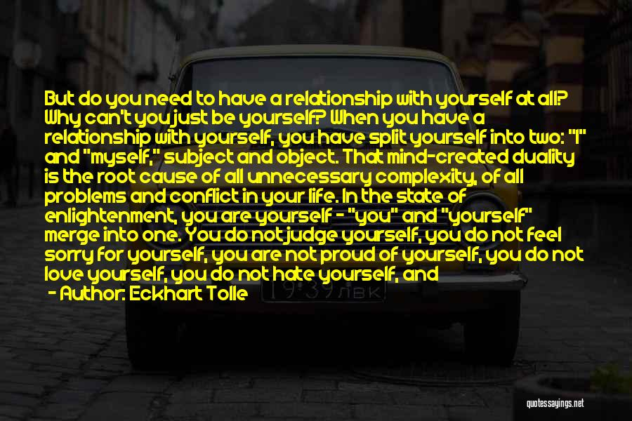 I'm Not Proud Of Myself Quotes By Eckhart Tolle