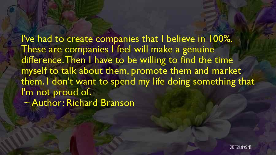 I'm Not Proud Of Myself Quotes By Richard Branson