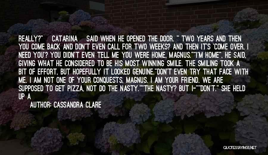 I'm Not Really Over You Quotes By Cassandra Clare