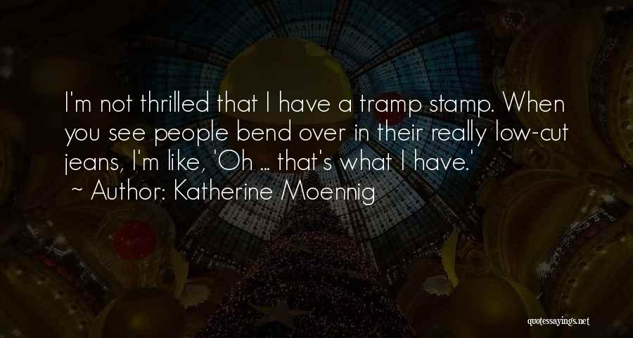 I'm Not Really Over You Quotes By Katherine Moennig
