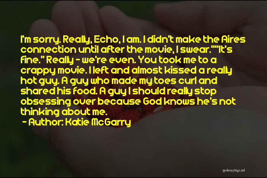 I'm Not Really Over You Quotes By Katie McGarry