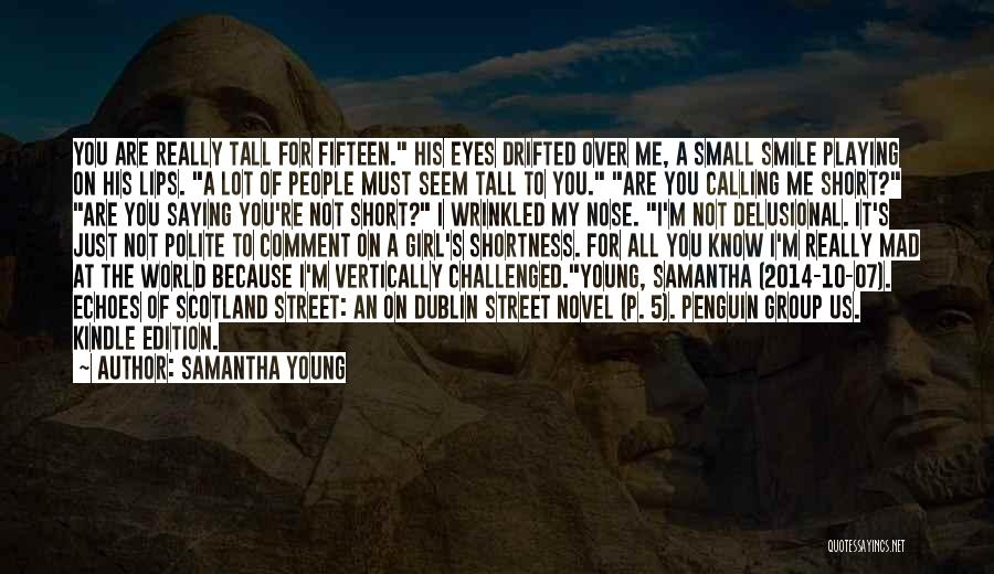 I'm Not Really Over You Quotes By Samantha Young
