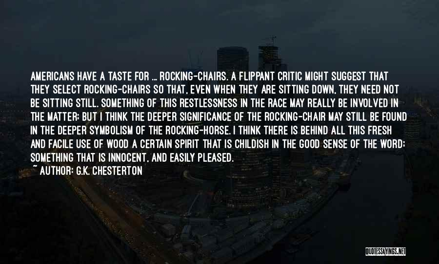 I'm Not So Innocent Quotes By G.K. Chesterton