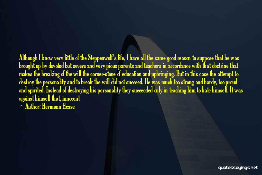 I'm Not So Innocent Quotes By Hermann Hesse