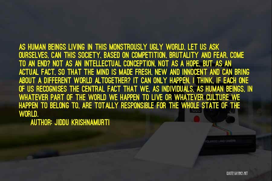I'm Not So Innocent Quotes By Jiddu Krishnamurti