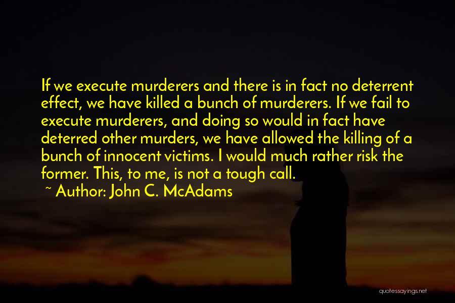 I'm Not So Innocent Quotes By John C. McAdams