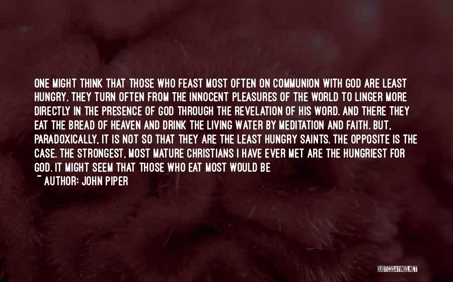 I'm Not So Innocent Quotes By John Piper