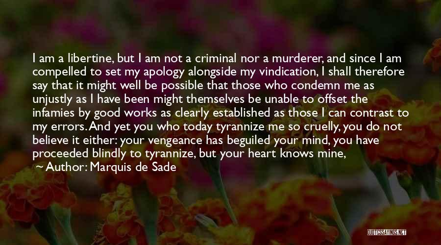 I'm Not So Innocent Quotes By Marquis De Sade
