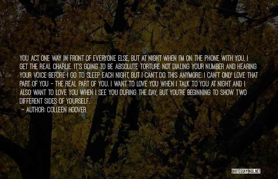 I'm Not The Only One You Love Quotes By Colleen Hoover