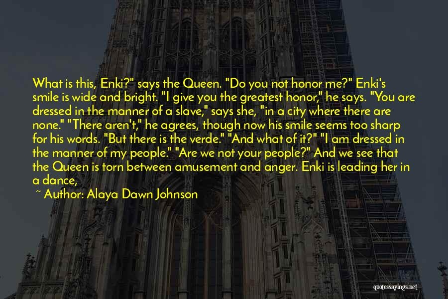 I'm Not There Yet Quotes By Alaya Dawn Johnson