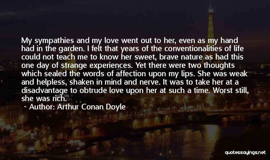 I'm Not There Yet Quotes By Arthur Conan Doyle
