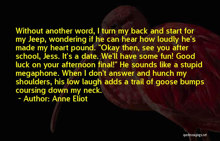 I'm Okay Without You Quotes By Anne Eliot