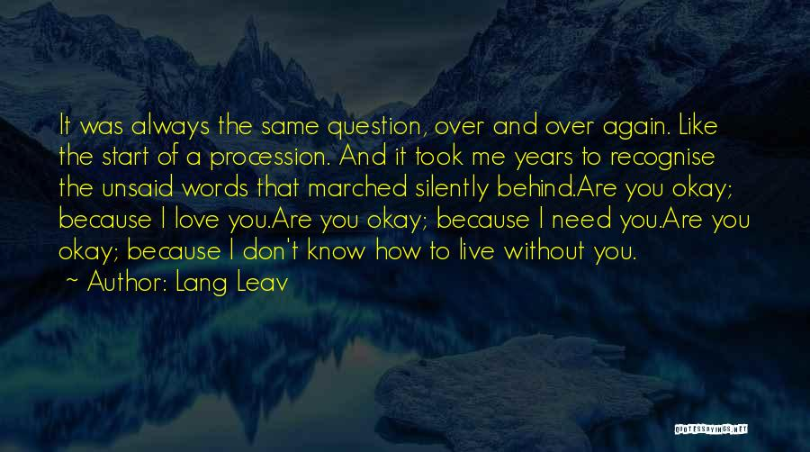 I'm Okay Without You Quotes By Lang Leav