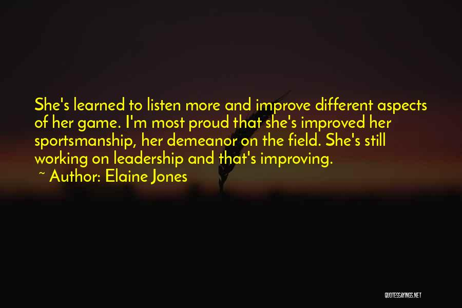I'm Proud Of Her Quotes By Elaine Jones