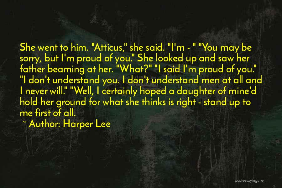 I'm Proud Of Her Quotes By Harper Lee