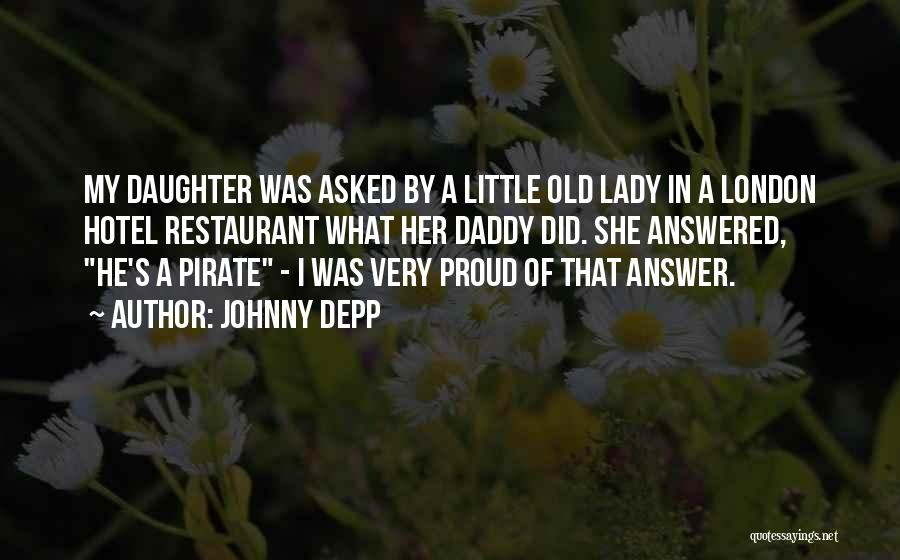 I'm Proud Of Her Quotes By Johnny Depp