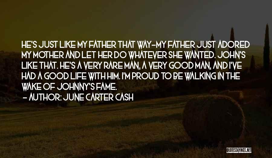I'm Proud Of Her Quotes By June Carter Cash