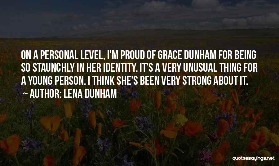 I'm Proud Of Her Quotes By Lena Dunham
