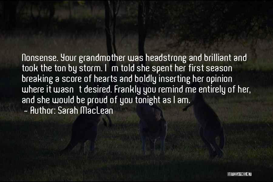 I'm Proud Of Her Quotes By Sarah MacLean