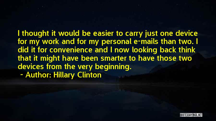 I'm Smarter Now Quotes By Hillary Clinton