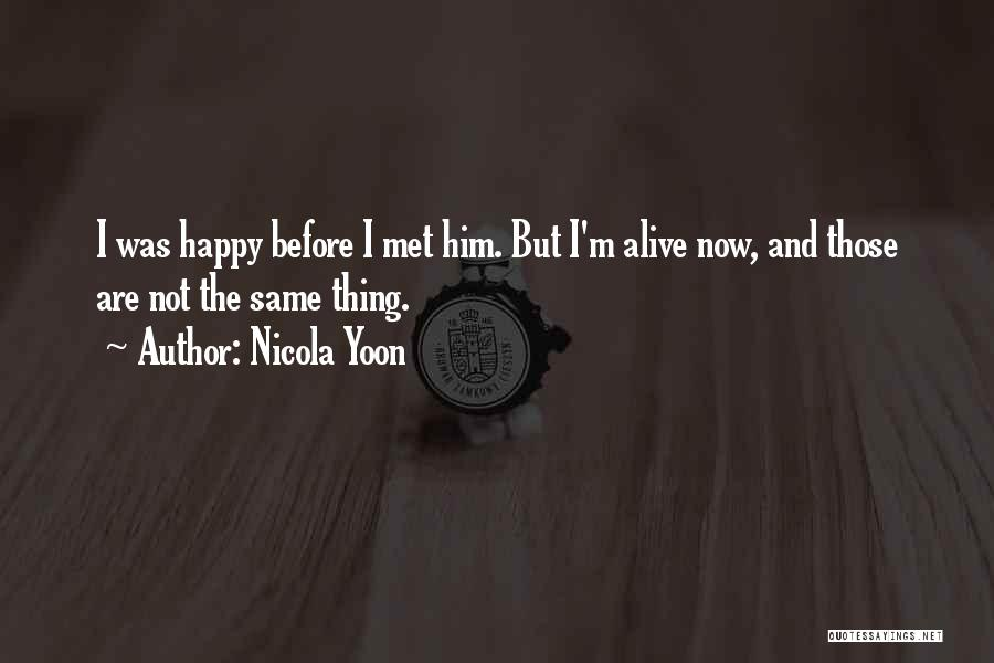 Top 68 I\'m So Happy I Met You Quotes & Sayings