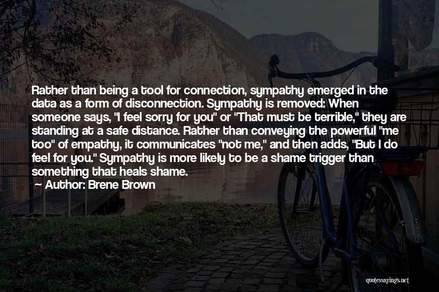 I'm Sorry For Being Me Quotes By Brene Brown