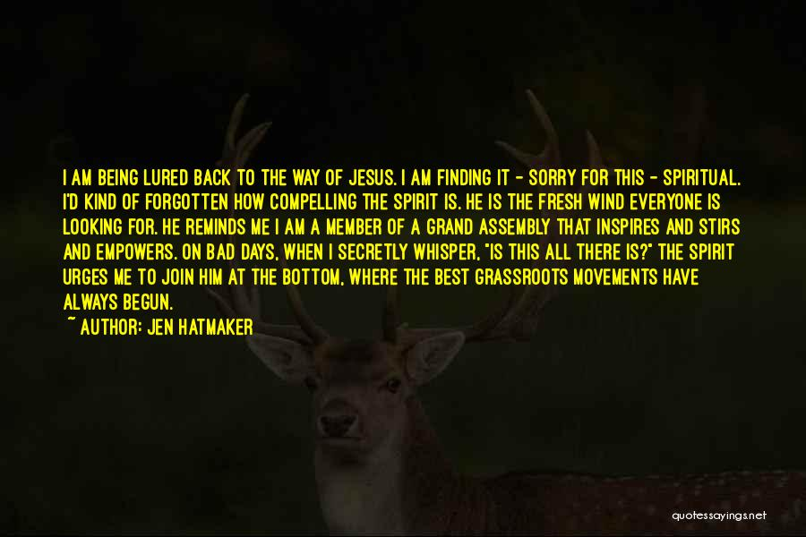 I'm Sorry For Being Me Quotes By Jen Hatmaker