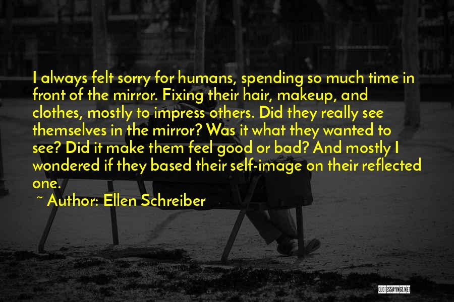I'm Sorry For What I Did Quotes By Ellen Schreiber