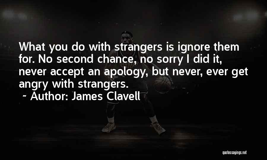 I'm Sorry For What I Did Quotes By James Clavell