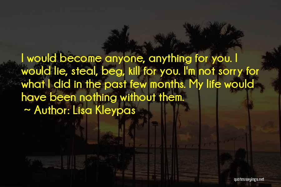 I'm Sorry For What I Did Quotes By Lisa Kleypas