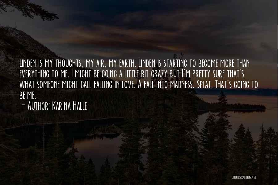 I'm Starting To Fall For You Quotes By Karina Halle