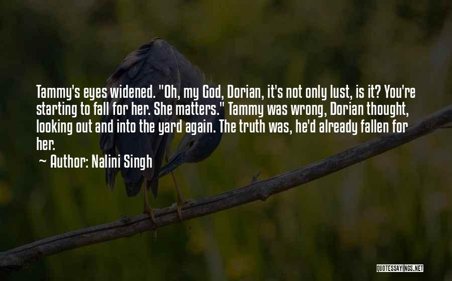I'm Starting To Fall For You Quotes By Nalini Singh