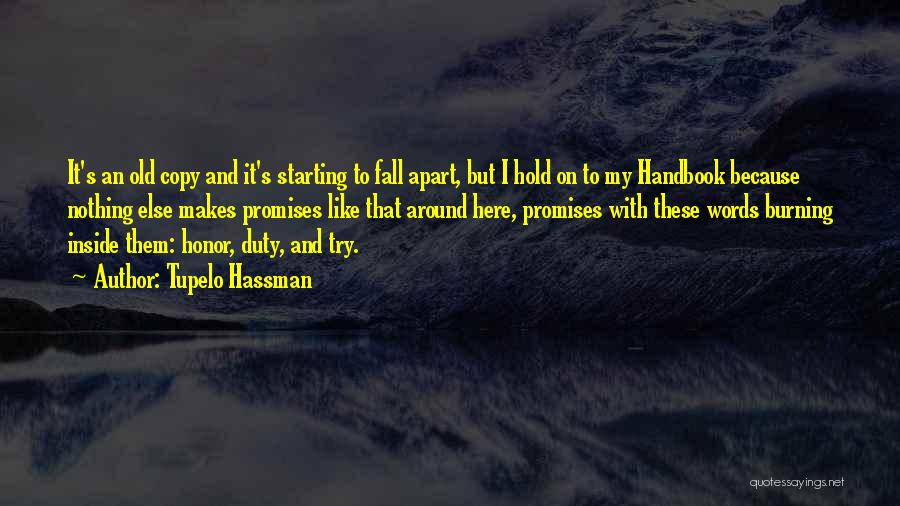 I'm Starting To Fall For You Quotes By Tupelo Hassman