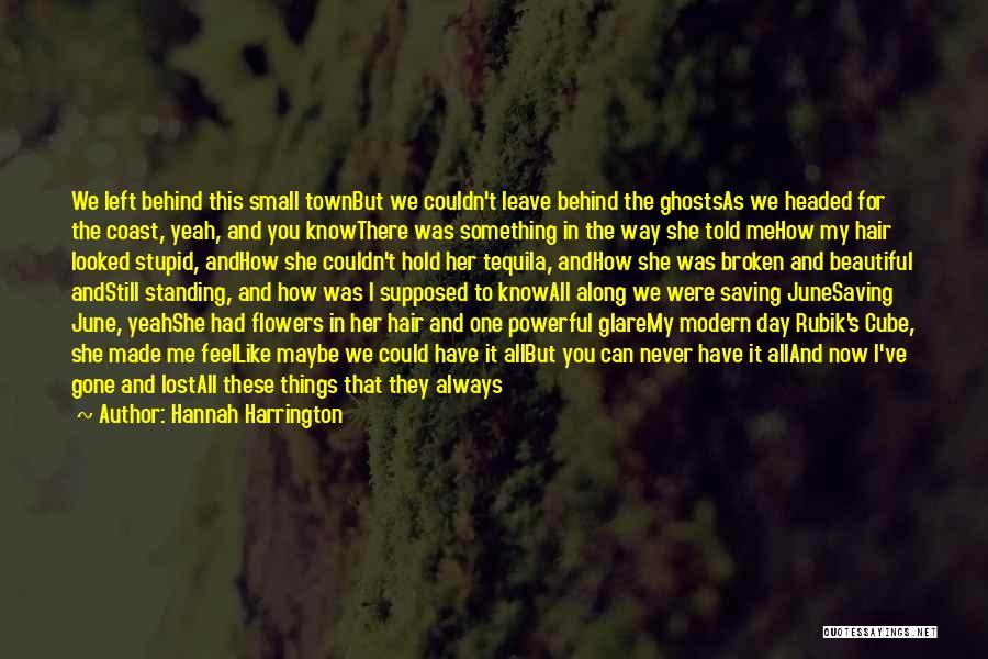 I'm Still Standing Quotes By Hannah Harrington