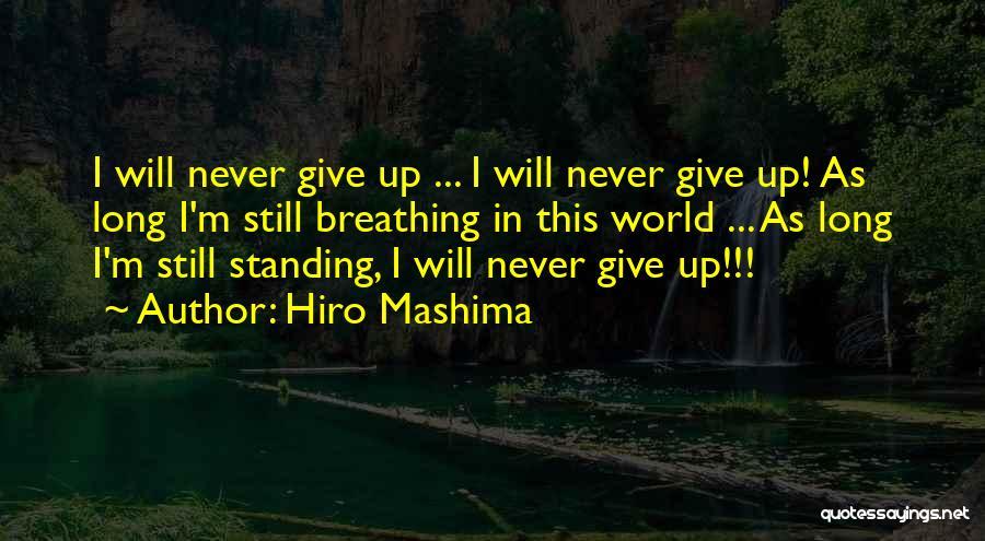 I'm Still Standing Quotes By Hiro Mashima