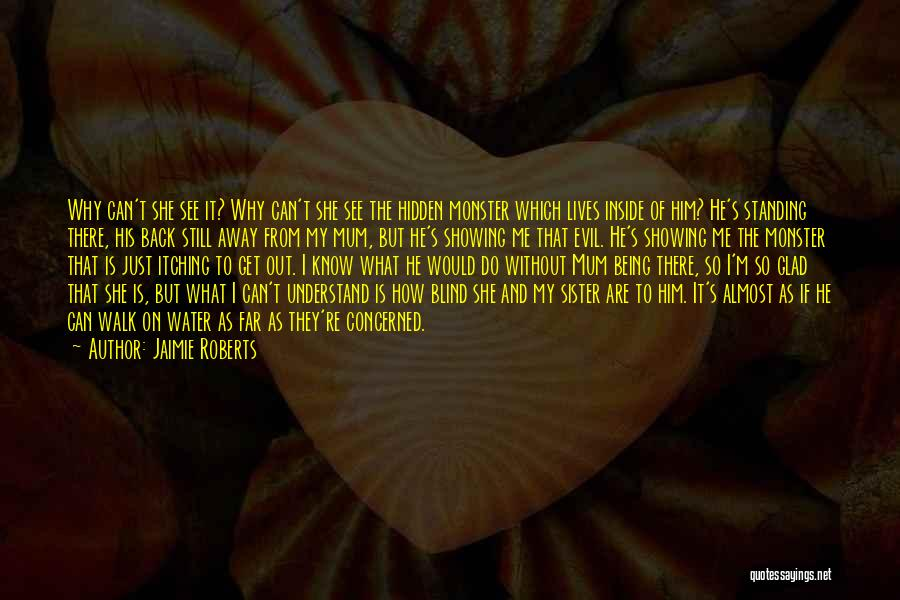 I'm Still Standing Quotes By Jaimie Roberts