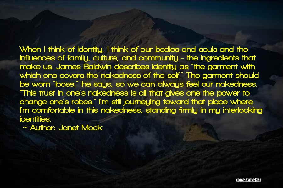 I'm Still Standing Quotes By Janet Mock